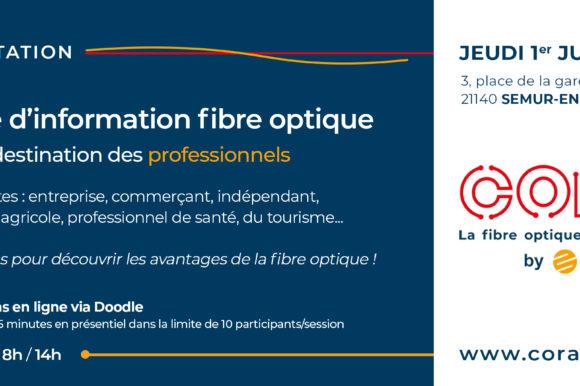 Journée d'information arrivée de la fibre optique sur la zone d'activité économique de Semur-en-Auxois le 1er juillet 2021 8h à 14h
